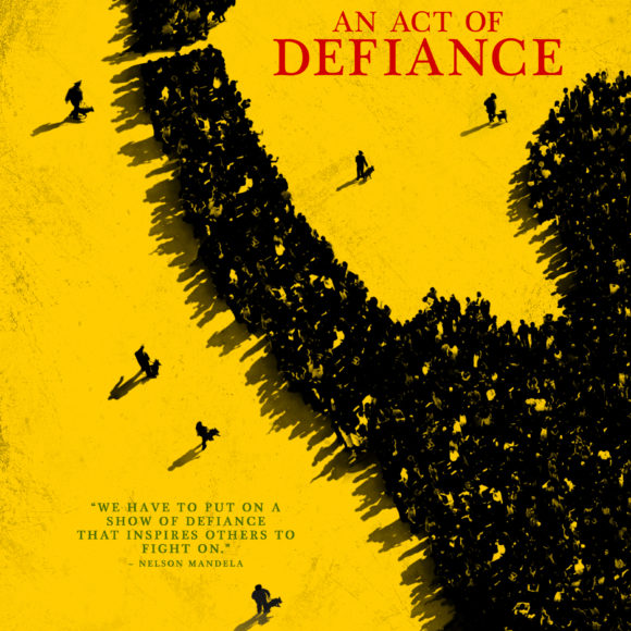 'An Act of Defiance' Film Screening – 5 November 2018